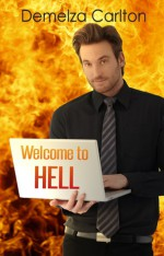 Welcome to Hell (Mel Goes to Hell, #1) - Demelza Carlton