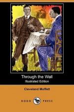 Through the Wall (Illustrated Edition) (Dodo Press) - Cleveland Moffett, H. Heyer