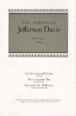 The Papers of Jefferson Davis - Jefferson Davis