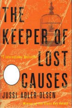 The Keeper of Lost Causes (Department Q Series #1) - Jussi Adler-Olsen