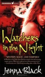 Watchers in the Night - Jenna Black