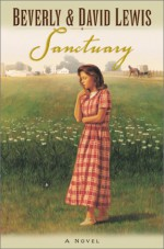 Sanctuary - Beverly Lewis, David Lewis