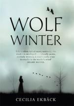 Wolf Winter - Cecilia Eckback