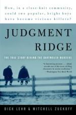 Judgment Ridge - Dick Lehr, Mitchell Zuckoff