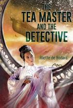 The Tea Master and the Detective - Aliette de Bodard