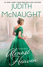 Almost Heaven: A Novel (The Sequels series Book 3) - Judith McNaught