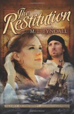 The Restitution - M.L. Tyndall, MaryLu Tyndall