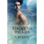 Stroke to His Cox - J.L. Merrow