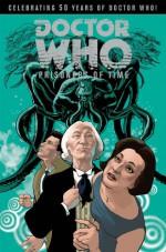 Doctor Who: Prisoners of Time Volume 1 - Scott Tipton, David Tipton, Simon Fraser, Lee Sullivan