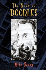 The Book of Doodles - Mike Cressy