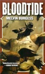 Bloodtide - Melvin Burgess