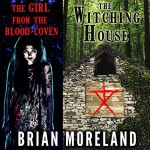 The Witching House + The Girl from the Blood Coven - Brian Moreland, Lesley Ann Fogle