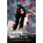 Snow White Sorrow - Cameron Jace