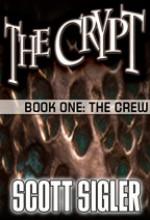 The Crypt Book 01: The Crew - Scott Sigler