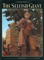 The Selfish Giant - Oscar Wilde, S. Saelig Gallagher