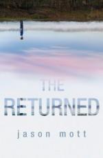 The Returned - Jason Mott