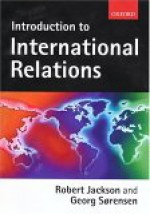 Introduction to International Relations - Robert Jackson, Georg Sorensen