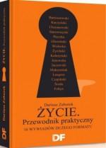 Życie. Przewodnik Praktyczny. 16 wywiadów Dużego Formatu - Dariusz Zaborek