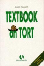 Textbook on Tort - David Howarth