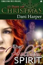 The Holiday Spirit - Dani Harper