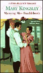 Marrying Miss Bumblebroth - Mary Kingsley
