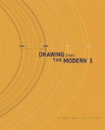 Drawing from the Modern, Volume I: 1880-1945 - Jodi Hauptman, Georges Bataille, Paul Gauguin