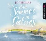 Ein Sommer in Galway - Jo Thomas, Sebastian Danysz, Elena Wilms