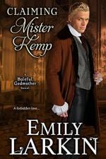 Claiming Mister Kemp - Emily Larkin