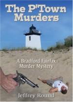 The P'Town Murders: A Bradford Fairfax Murder Mystery - Jeffrey Round