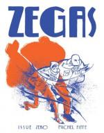 Zegas #0 - Michel Fiffe