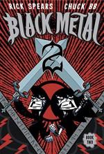 Black Metal Vol. 2 - Rick Spears, Chuck BB, Douglas Sherwood, Charlie Chu