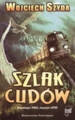 Szlak cudów - Wojciech Szyda