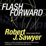 Flashforward - Inc. Blackstone Audio, Inc., Robert J. Sawyer, Mark Deakins