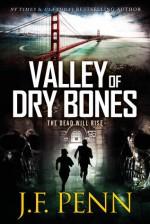 Valley of Dry Bones - J.F. Penn