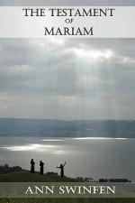 The Testament of Mariam - Ann Swinfen
