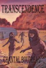 Transcendence Fervor Series book 3 Volume 3 - Chantal Boudreau