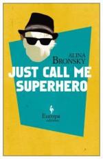 Just Call Me a Superhero - Alina Bronsky