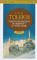 Cuentos Inconclusos de Númenor y la Tierra Media - J.R.R. Tolkien, Rubén Masera