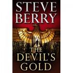 The Devil's Gold - Steve Berry