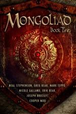 The Mongoliad: Book Two - Neal Stephenson, Erik Bear, Greg Bear, Joseph Brassey, Nicole Galland, Cooper Moo, Mark Teppo, Mike Grell