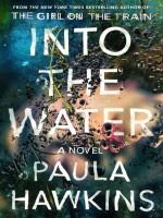 Into the Water: A Novel - Paula Hawkins