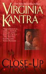 Close Up - Virginia Kantra