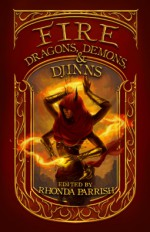 Fire Dragons, Demons & Djinn - Rhonda Parrish