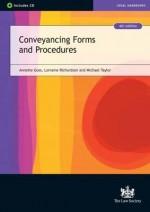 Conveyancing Forms and Procedures - Annette Goss, Lorraine Richardson, Michael Taylor
