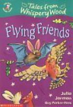 Flying Friends - Julia Jarman, Guy Parker-Rees