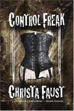 Control Freak - Christa Faust