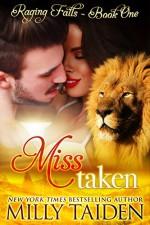 Miss Taken - Milly Taiden