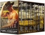 Cowboys Forever (Cowboy Up Box Set Book 3) - Allison Merritt, Leslie Garcia, Melissa Keir, Autumn Piper, Sara Walter Ellwood, D'Ann Lindun