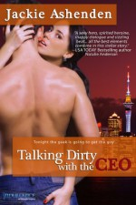 Talking Dirty with the CEO - Jackie Ashenden