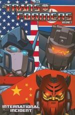 Transformers Vol. 2: International Incident - Mike Costa, Don Figueroa